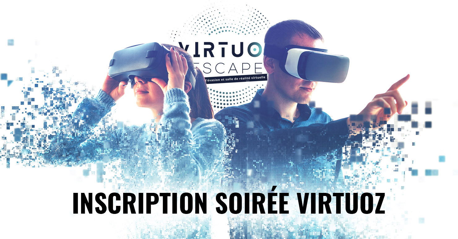 inscription soiree virtuoz